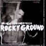 Bruce Springsteen - Rocky Ground - Mixed by Robert Orton