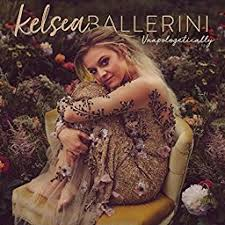 Kelsea Ballerini - Unapologetically - Mixed by Robert Orton