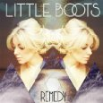 Little Boots - Remedy - Mixed by Robert Orton
